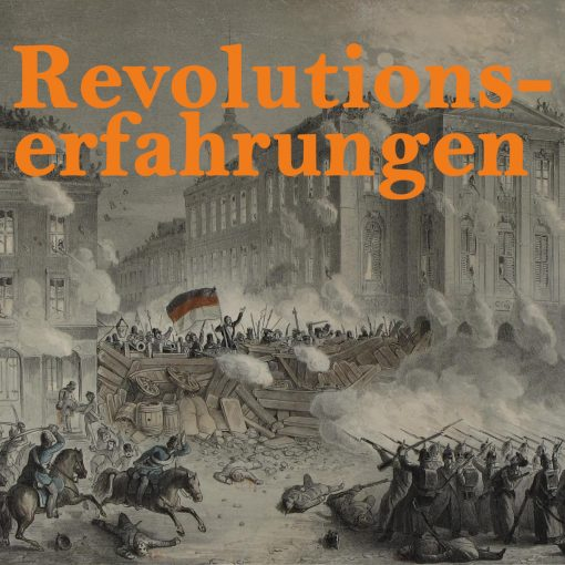 Revolutionen in Deutschland und Europa
